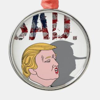 Funny sarcastic anti President Donald Trump Silver-Colored Round Ornament