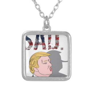 Funny sarcastic anti President Donald Trump Silver Plated Necklace