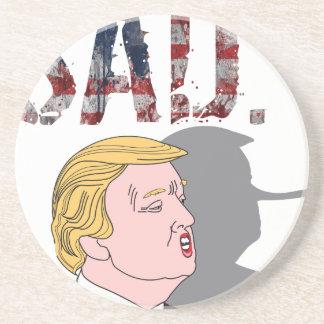 Funny sarcastic sad anti President Donald Trump Beverage Coaster