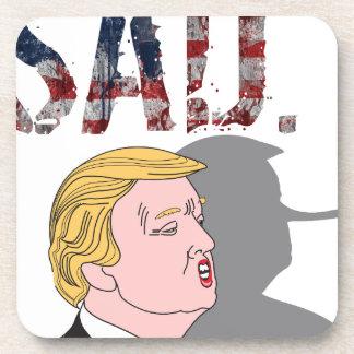 Funny sarcastic sad anti President Donald Trump Beverage Coasters
