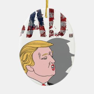 Funny sarcastic sad anti President Donald Trump Ceramic Oval Ornament