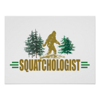 Funny Sasquatch Bigfoot Poster