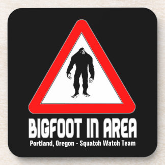 Funny Sasquatch Coasters - BIGFOOT in Area Warning