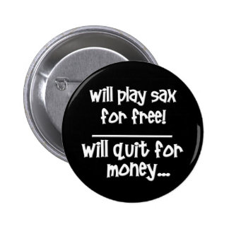 Funny Saxophone 2 Inch Round Button