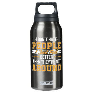 Funny Saying Dont Hate People Feel Better Insulated Water Bottle
