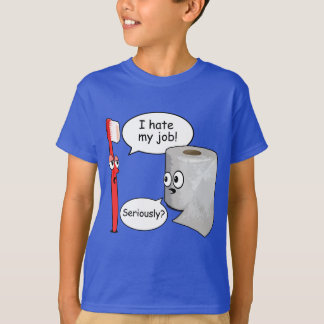 Funny Saying - I hate my job toothbrush T-shirts