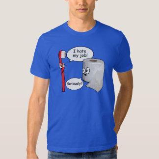Funny Saying - I hate my job toothbrush Tshirt