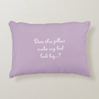 Funny Saying Novelty Accent Pillow For Small Bed