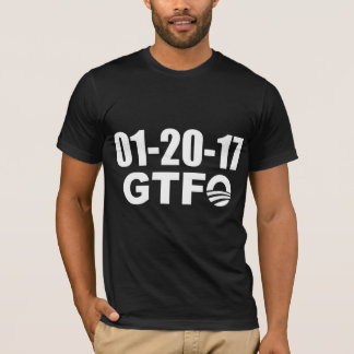 Funny Saying: Obama's Last Day - GTFO T-Shirt