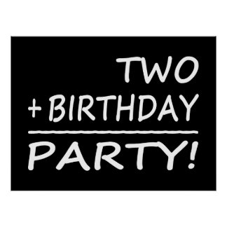 Funny Second Birthdays Two + Birthday Party Posters