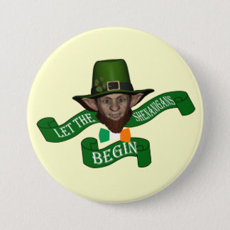 Funny shenanigans St Patrick's day 3 Inch Round Button