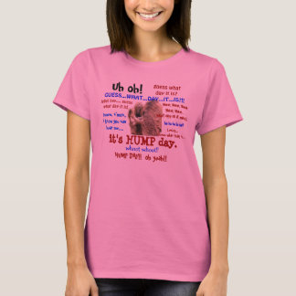 Funny Shirt, Hump Day Camel (full text) T-Shirt