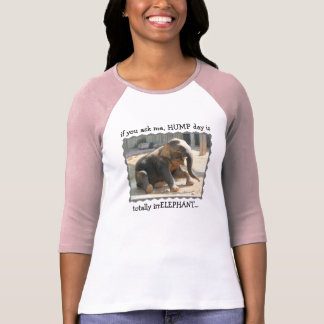 Funny Shirt, Hump Day is irrELEPHANT T-Shirt