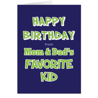 Funny Sibling Birthday Greeting Card Favorite Kid