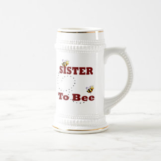 Funny Sister to Be Beer Stein