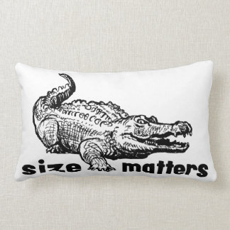 Funny SIZE Matters - Alligator or Crocodile Lumbar Pillow