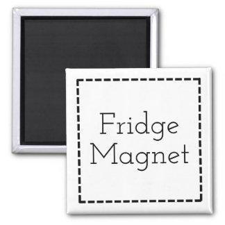 Funny slogan fridge magnet