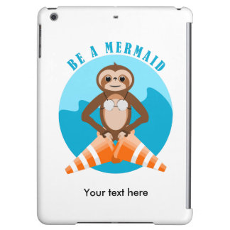 Funny Sloth Be a Mermaid iPad Air Cases