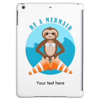 Funny Sloth Be a Mermaid iPad Air Cover