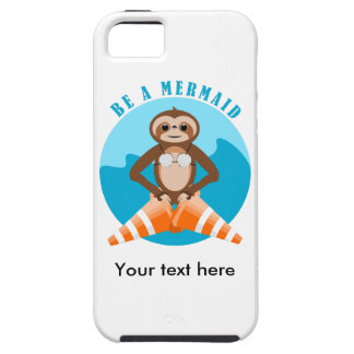 Funny Sloth Be a Mermaid iPhone 5 Cover