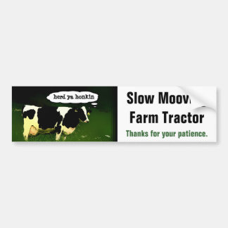 Funny Slow Moving Farm Vehicle Bumper Sticker