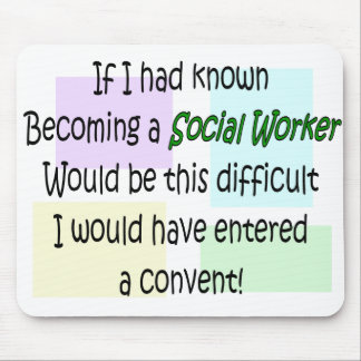 Funny Social Worker Gifts Mouse Pad