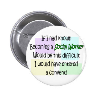 Funny Social Worker Gifts Pinback Buttons