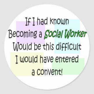 Funny Social Worker Gifts Round Sticker