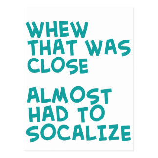 Funny Socialize quote design Postcard