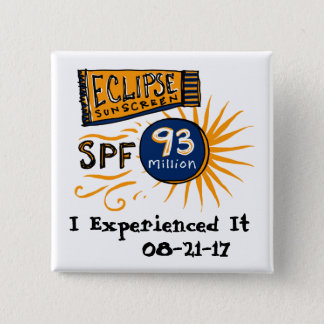 Funny Solar Eclipse Sunscreen 2 Inch Square Button