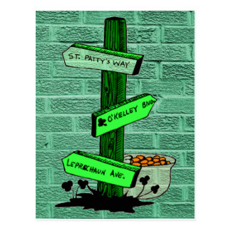 Funny St. Patrick's Day Sign Post Postcard