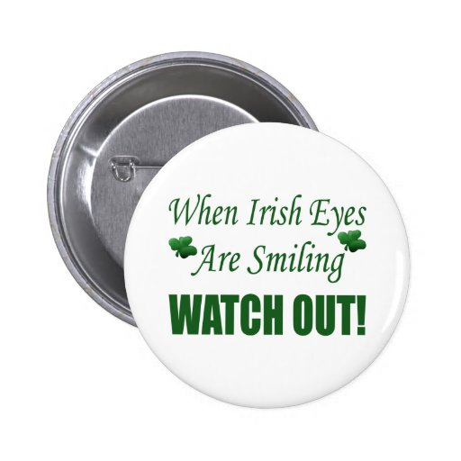Funny St. Patrick's Day Gift Pinback Buttons