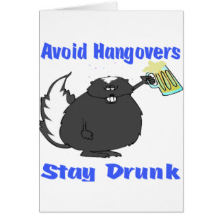 Funny Stay Drunk Card