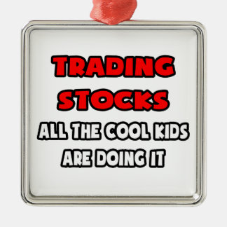 Funny Stock Trader Shirts and Gifts Metal Ornament