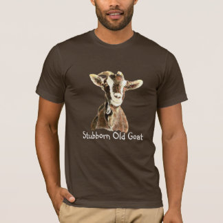 Funny Stubborn Old Goat, Humor, Saying T-Shirt