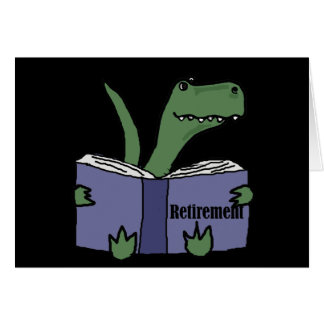 Funny T-rex Dinosaur Reading Retirement Book Card