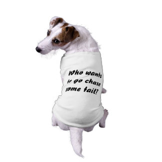 Funny T-Shirt for Dogs
