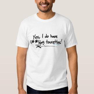 Funny T Shirt - Tourettes