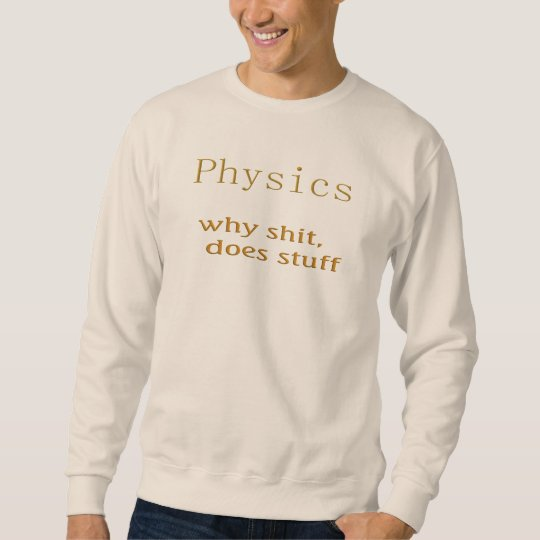 Funny t-shirts Physics Humour