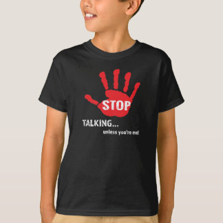 Funny T-shirts - Stop Talking...