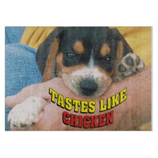 Funny Tastes Like Chicken Beagle Pup Cutting Board