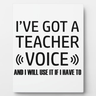 Funny Teacher voice designs Plaque