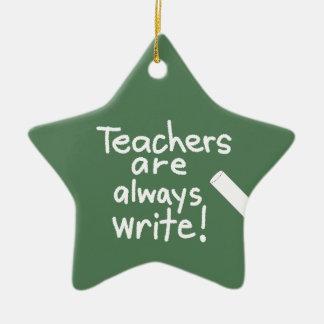 Funny Teachers are Write Teacher Appreciation Ceramic Star Ornament