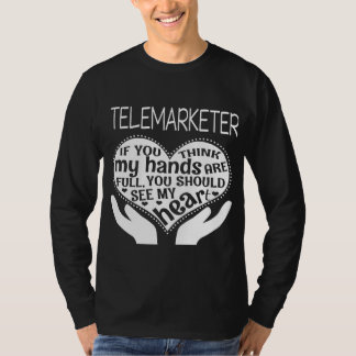 Funny Telemarketer Shirt. Gift for Father/Mother T-Shirt