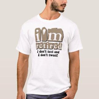 Funny text tweet retirement T-Shirt