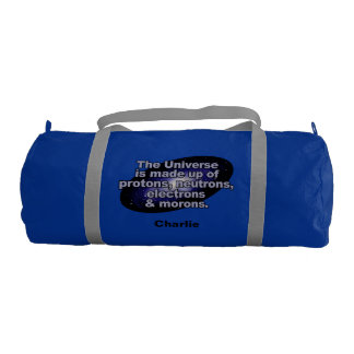 "Funny ""The Universe"" custom name gym bags"