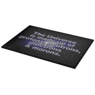 """Funny """"The Universe"""" cutting board"""