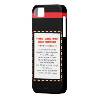 Funny Things I Learned From Bernese Mountain Dog iPhone 5 Cases