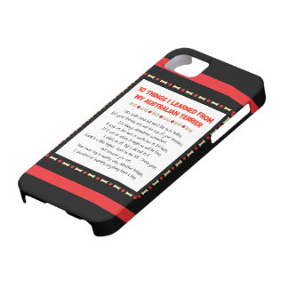 Funny Things I Learned From My Australian Terrier iPhone 5 Cover