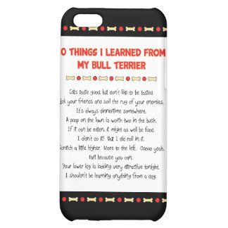 Funny Things I Learned From My Bull Terrier iPhone 5C Cover